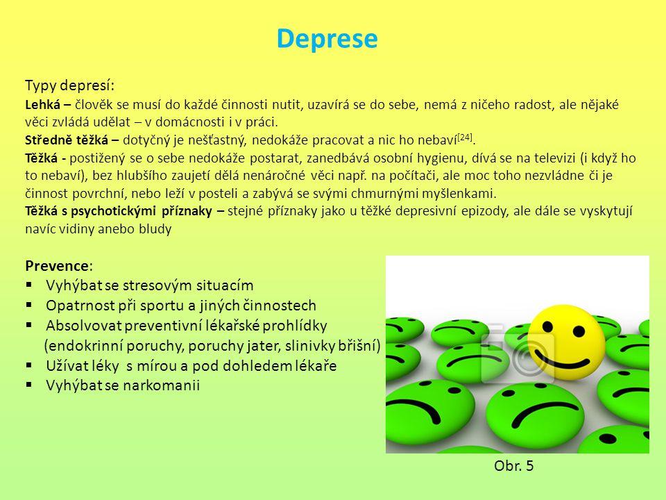 Deprese Typy depresí: Prevence: Vyhýbat se stresovým situacím