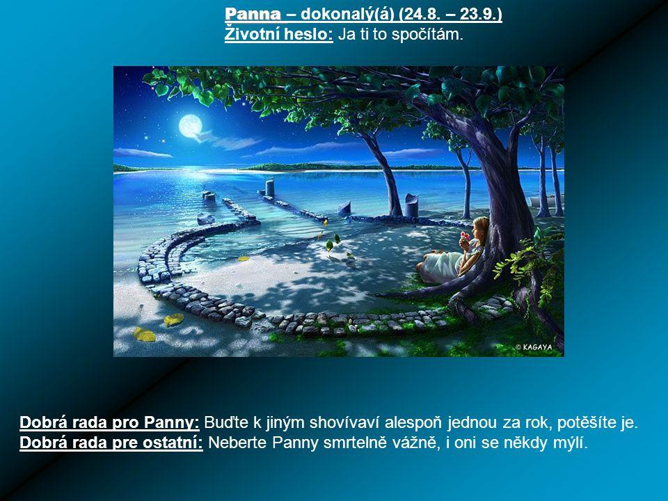 Panna – dokonalý(á) (24.8. – 23.9.)