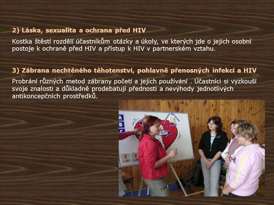 2) Láska, sexualita a ochrana před HIV