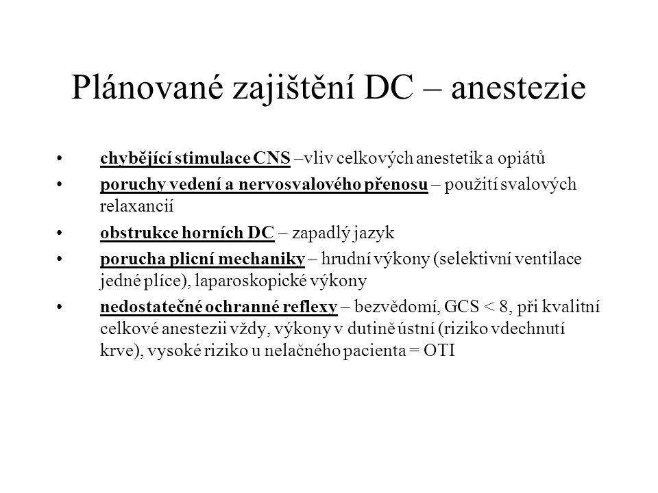 Plánované zajištění DC – anestezie