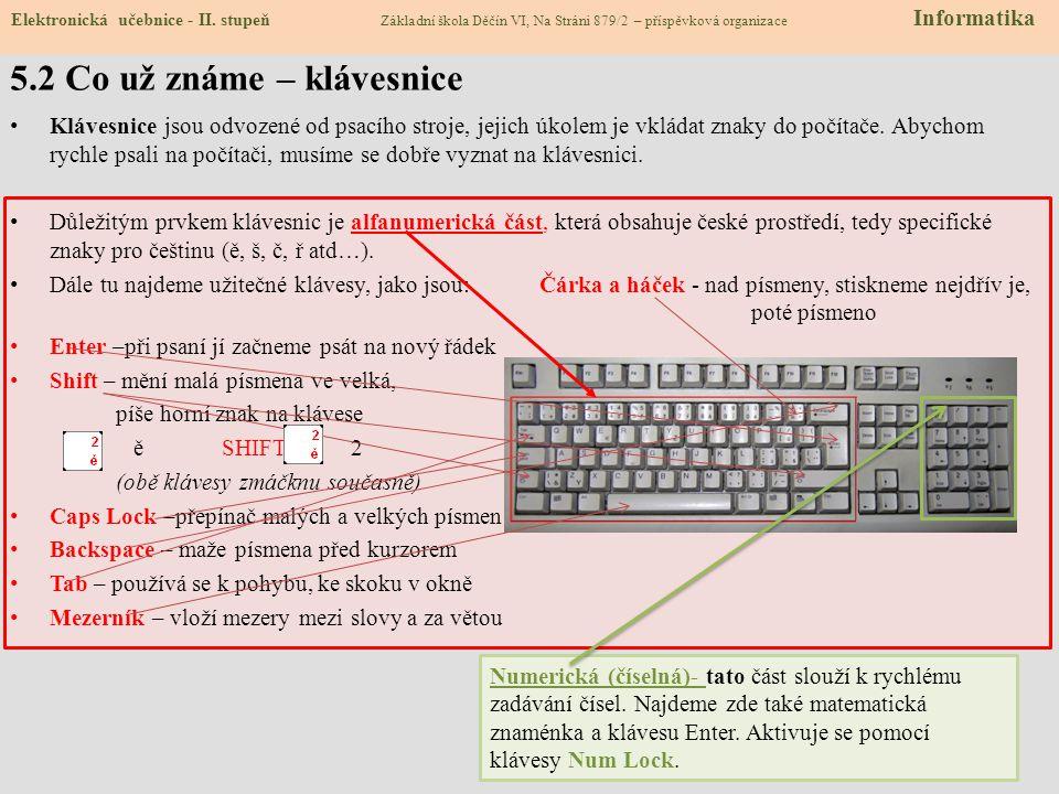 5.2 Co už známe – klávesnice