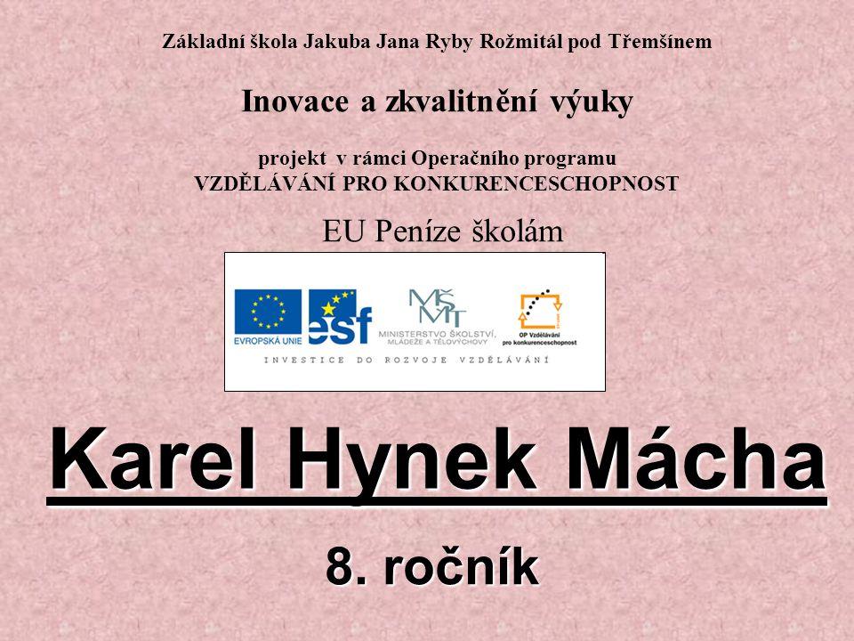 Karel Hynek Mácha 8. ročník