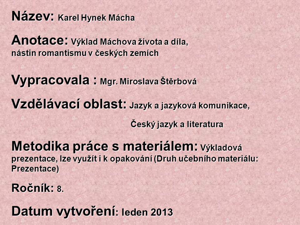 Název: Karel Hynek Mácha