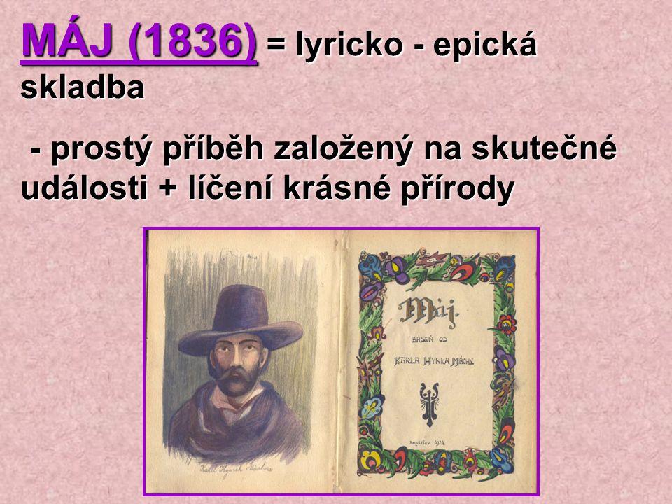 MÁJ (1836) = lyricko - epická skladba