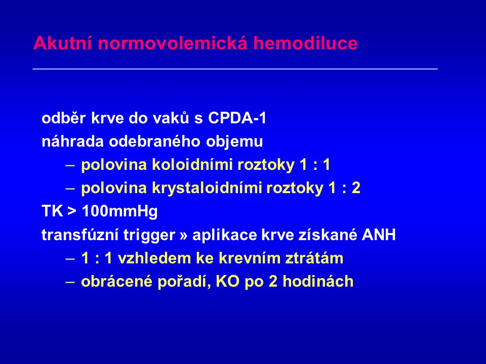 Akutní normovolemická hemodiluce
