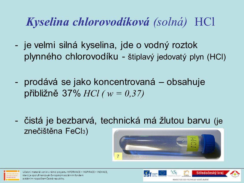 Kyselina chlorovodíková (solná) HCl