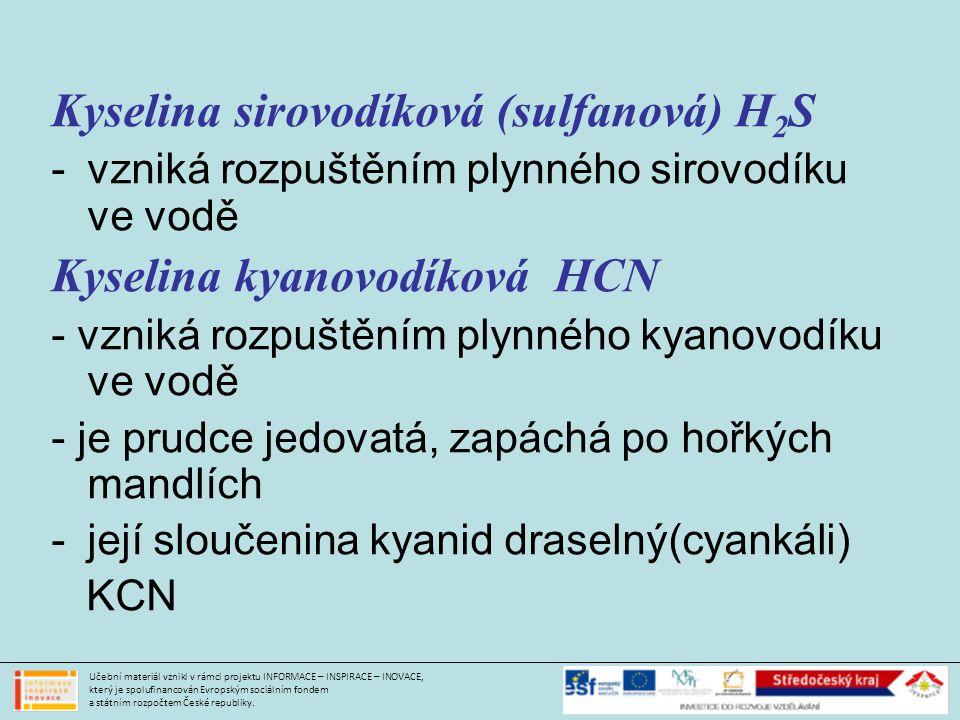 Kyselina sirovodíková (sulfanová) H2S