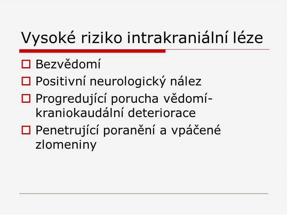 Vysoké riziko intrakraniální léze