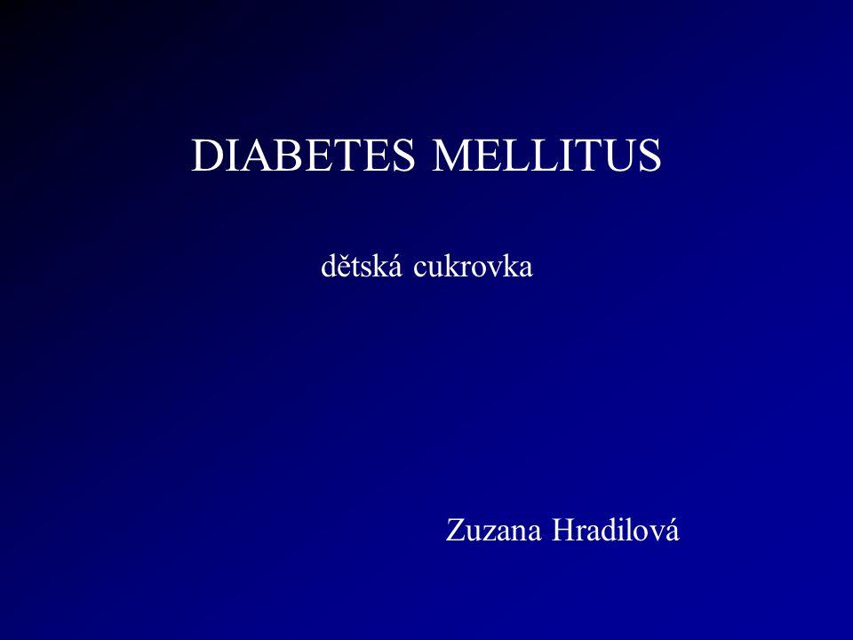 DIABETES MELLITUS dětská cukrovka