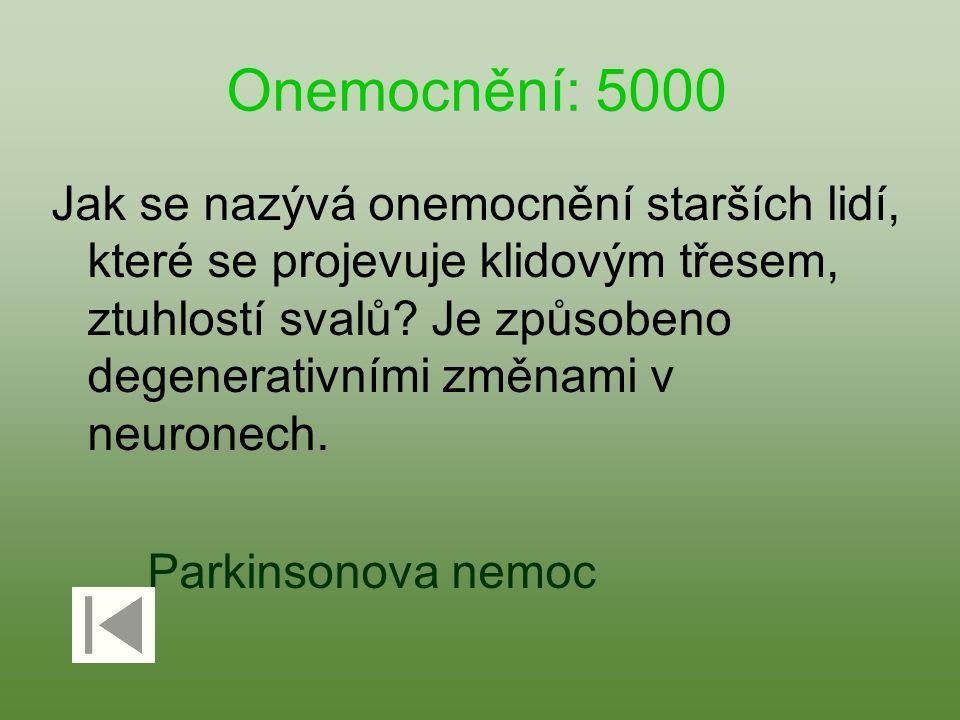 Onemocnění: 5000