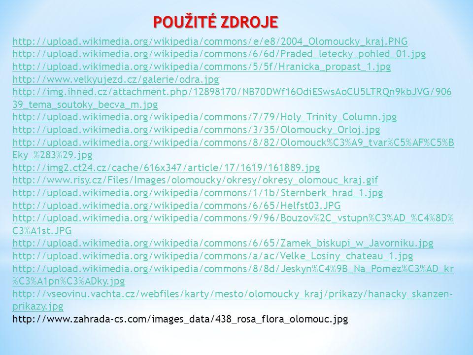 POUŽITÉ ZDROJE http://upload.wikimedia.org/wikipedia/commons/e/e8/2004_Olomoucky_kraj.PNG.