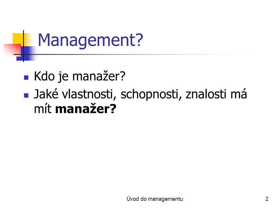 Management Kdo je manažer