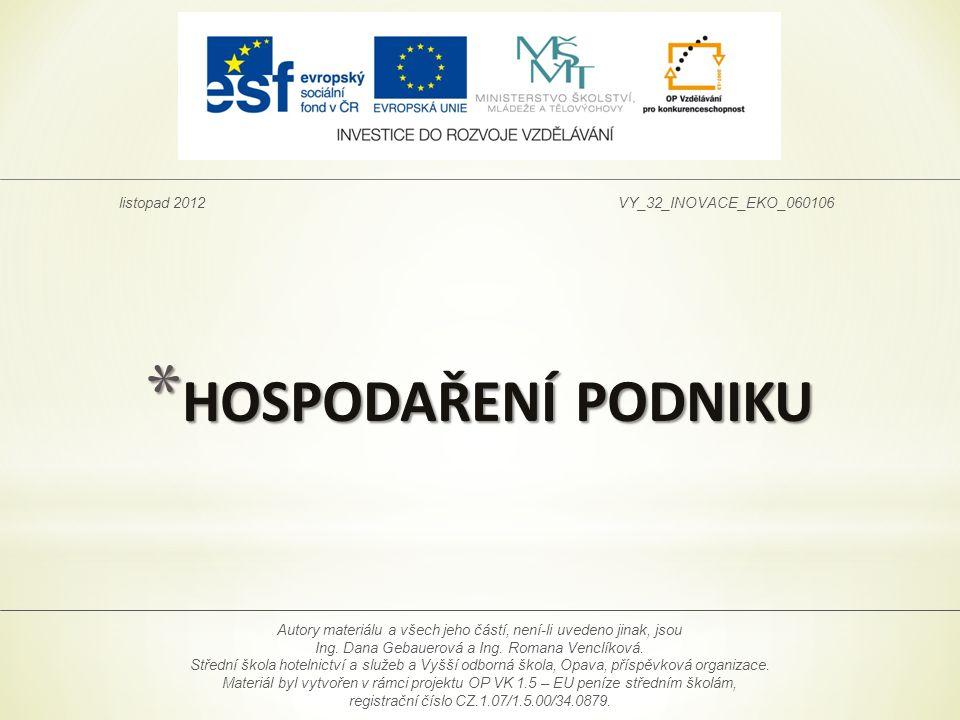 HOSPODAŘENÍ PODNIKU listopad 2012 VY_32_INOVACE_EKO_060106