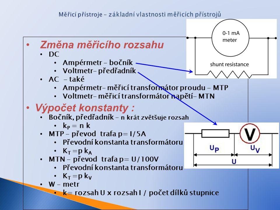 Měřicí přístroje - základní vlastnosti měřicích přístrojů