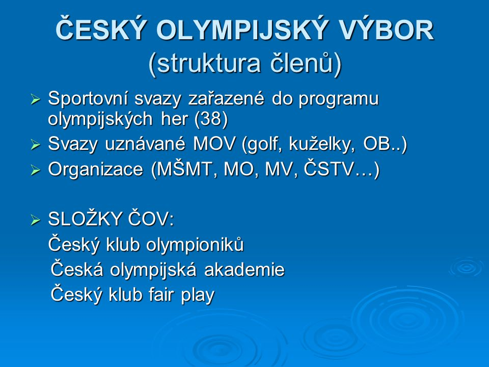 ČESKÝ OLYMPIJSKÝ VÝBOR (struktura členů)