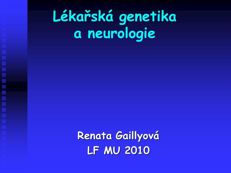 Lékařská genetika a neurologie