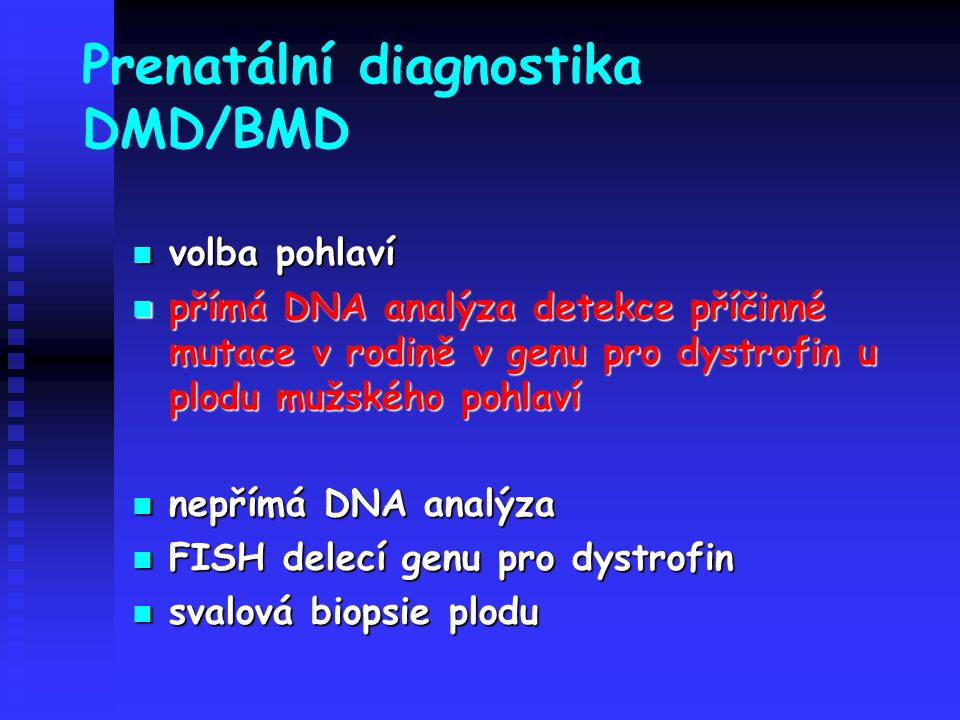 Prenatální diagnostika DMD/BMD