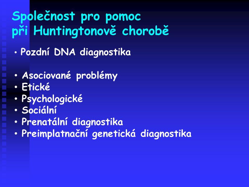 při Huntingtonově chorobě