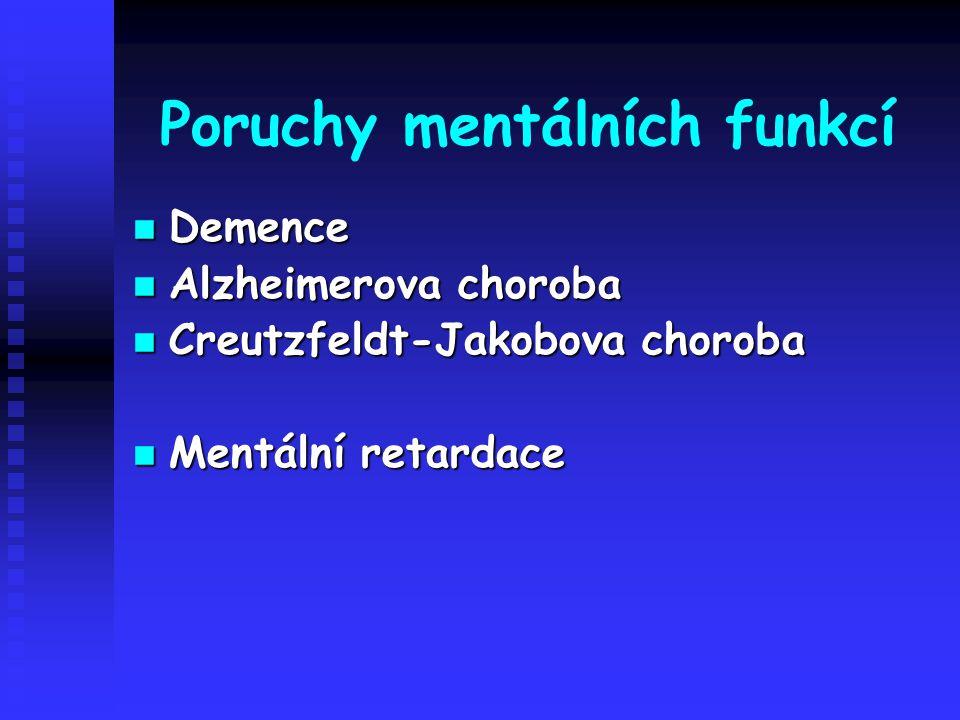 Poruchy mentálních funkcí