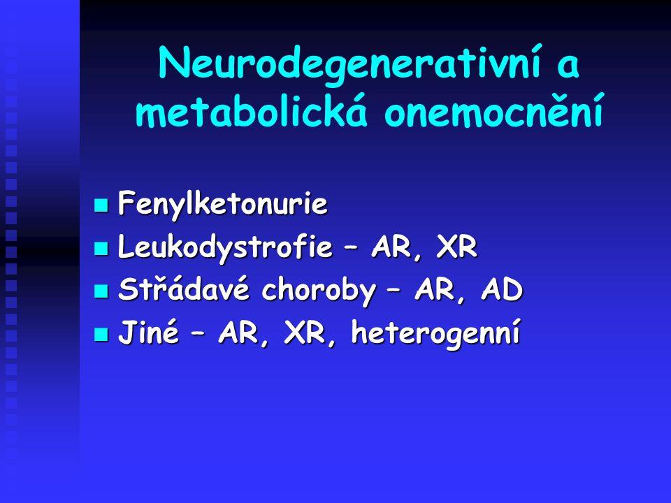 Neurodegenerativní a metabolická onemocnění