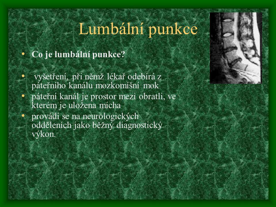 Lumbální punkce Co je lumbální punkce
