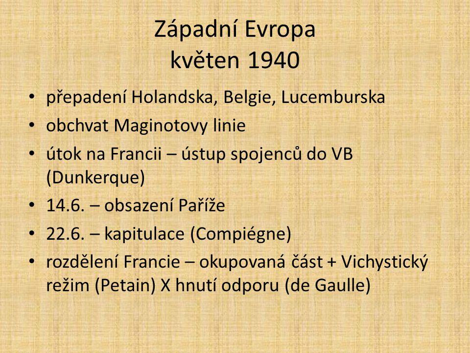 Západní Evropa květen 1940 přepadení Holandska, Belgie, Lucemburska