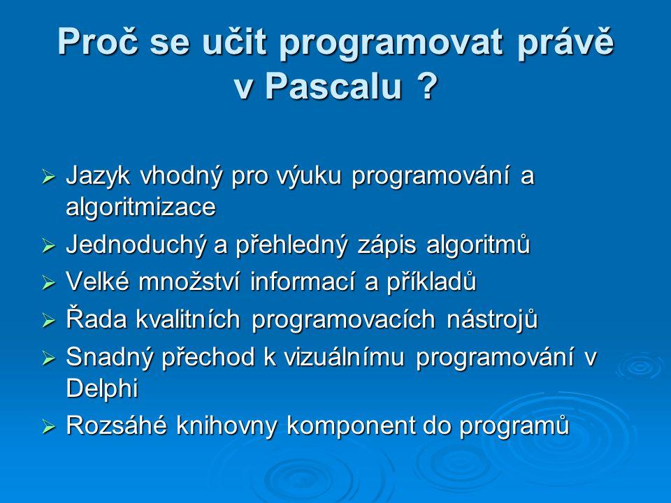 Proč se učit programovat právě v Pascalu