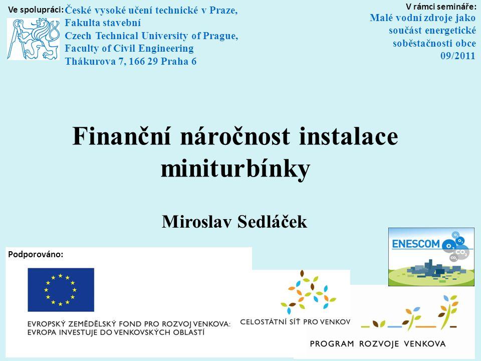 Finanční náročnost instalace miniturbínky
