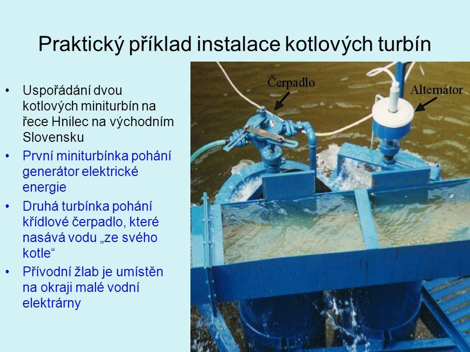 Praktický příklad instalace kotlových turbín