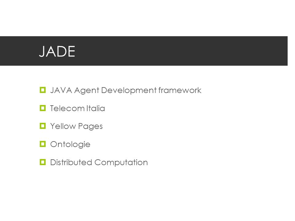 JADE JAVA Agent Development framework Telecom Italia Yellow Pages