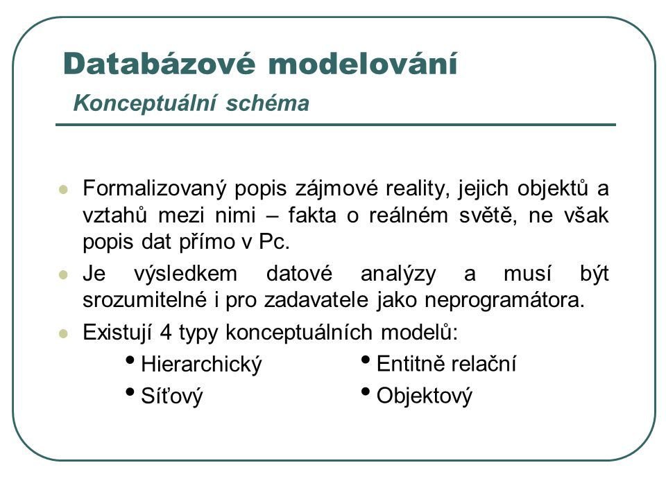 Databázové modelování Konceptuální schéma