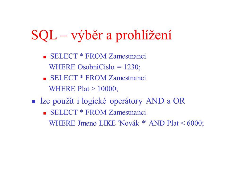 SQL – výběr a prohlížení