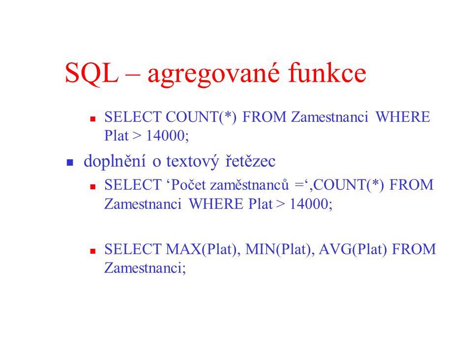 SQL – agregované funkce