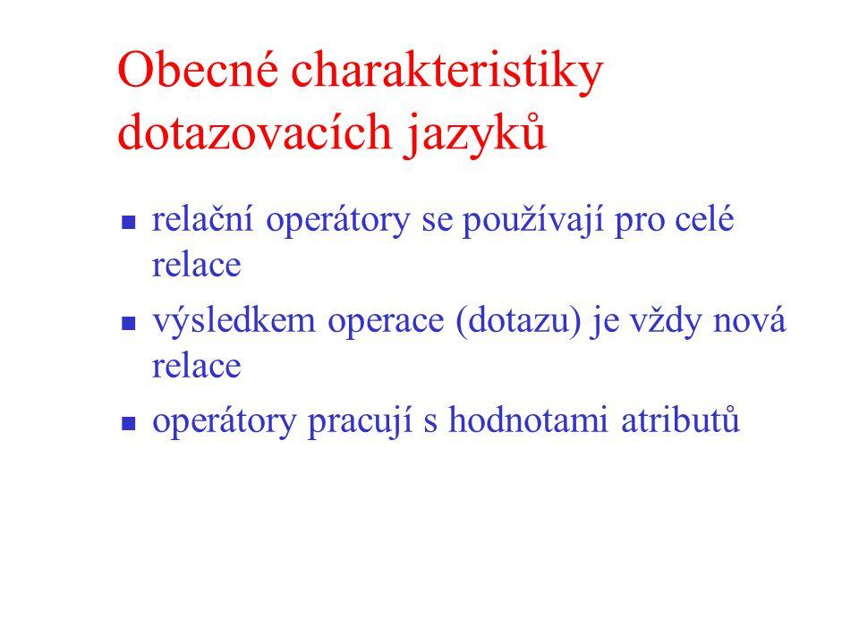 Obecné charakteristiky dotazovacích jazyků