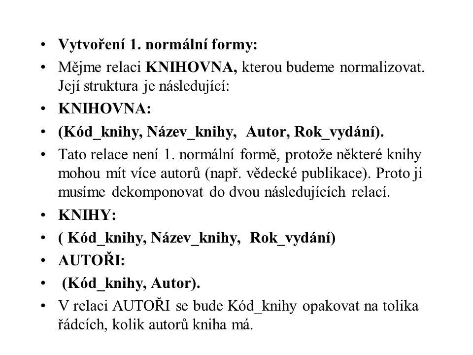 Vytvoření 1. normální formy: