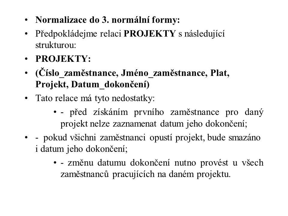 Normalizace do 3. normální formy: