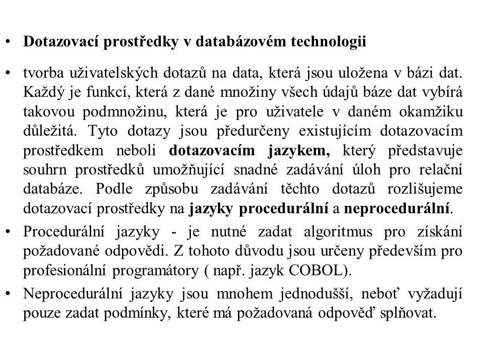Dotazovací prostředky v databázovém technologii