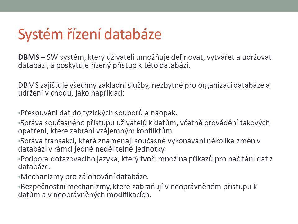 Systém řízení databáze