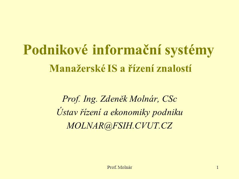 Podnikové informační systémy Manažerské IS a řízení znalostí
