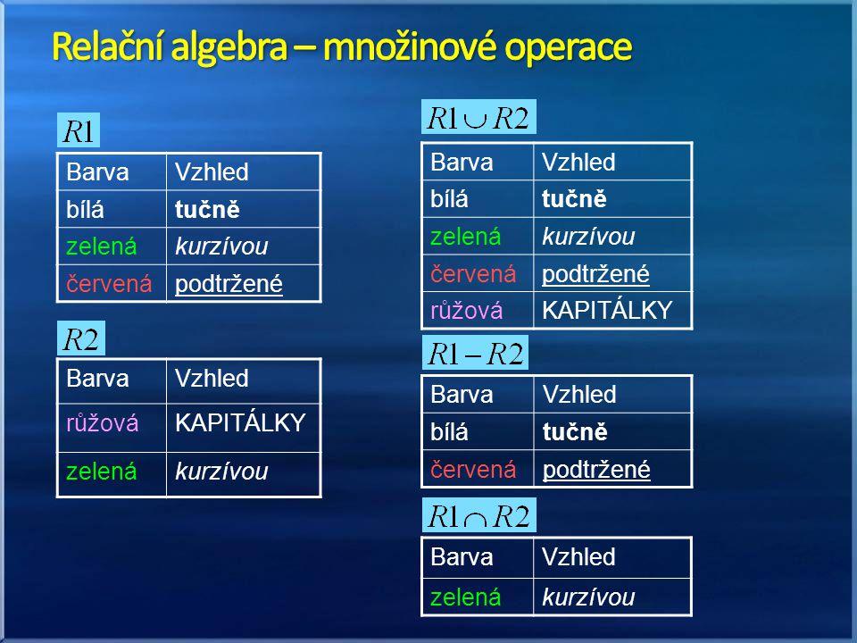 Relační algebra – množinové operace