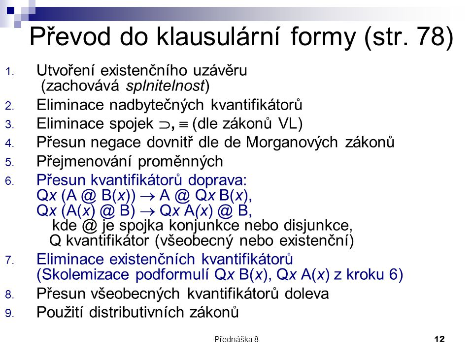 Převod do klausulární formy (str. 78)