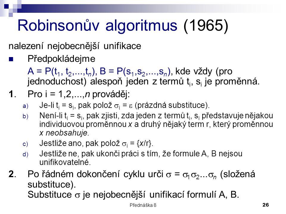 Robinsonův algoritmus (1965)
