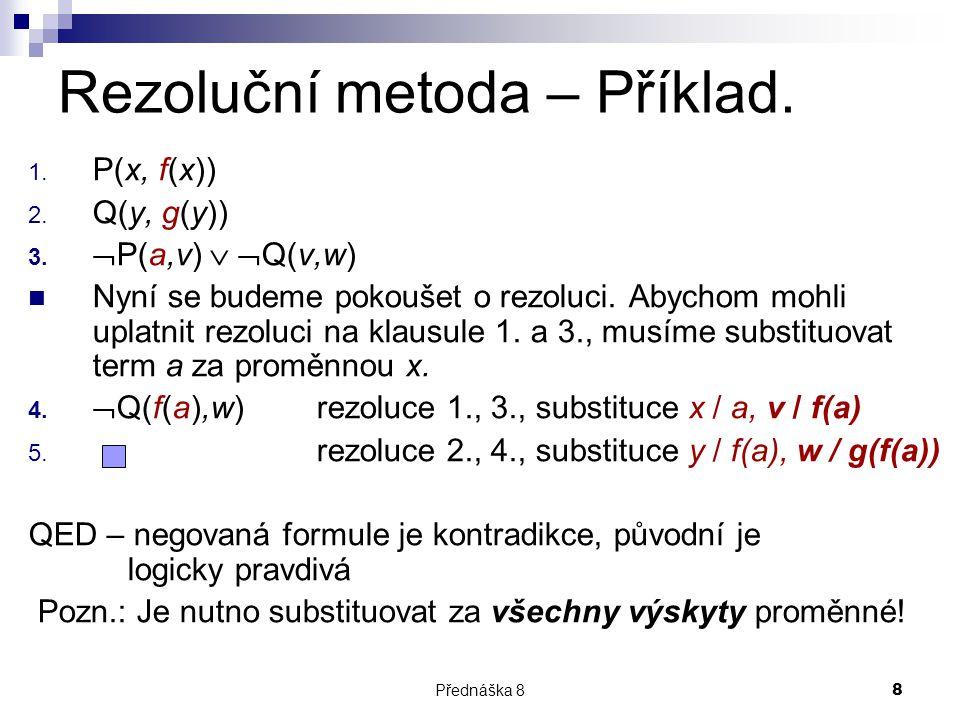 Rezoluční metoda – Příklad.