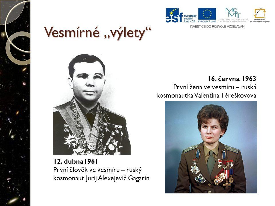 """Vesmírné """"výlety 16. června 1963 První žena ve vesmíru – ruská"""