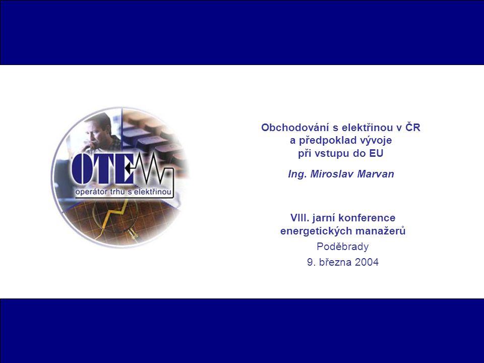 VIII. jarní konference energetických manažerů Poděbrady 9. března 2004