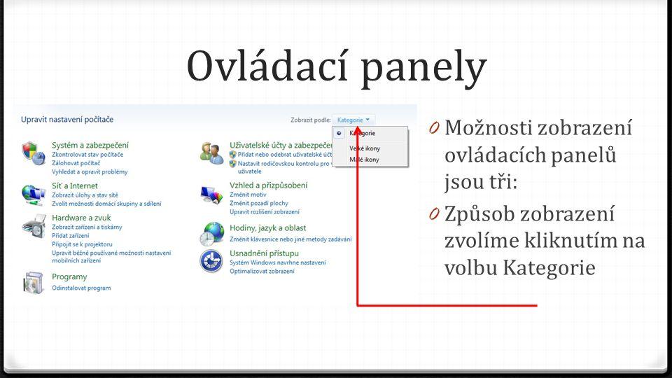 Ovládací panely Možnosti zobrazení ovládacích panelů jsou tři: