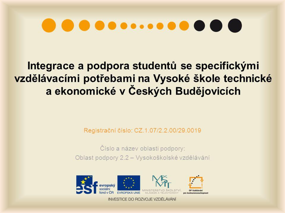 Integrace a podpora studentů se specifickými vzdělávacími potřebami na Vysoké škole technické a ekonomické v Českých Budějovicích