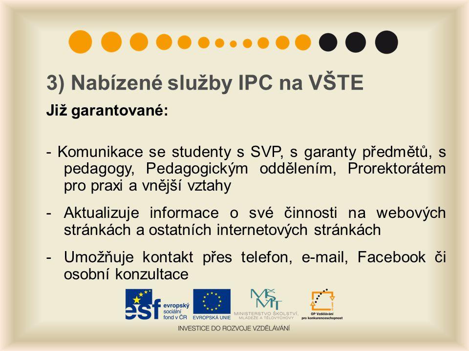 3) Nabízené služby IPC na VŠTE
