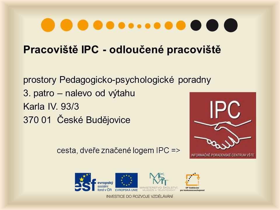 Pracoviště IPC - odloučené pracoviště