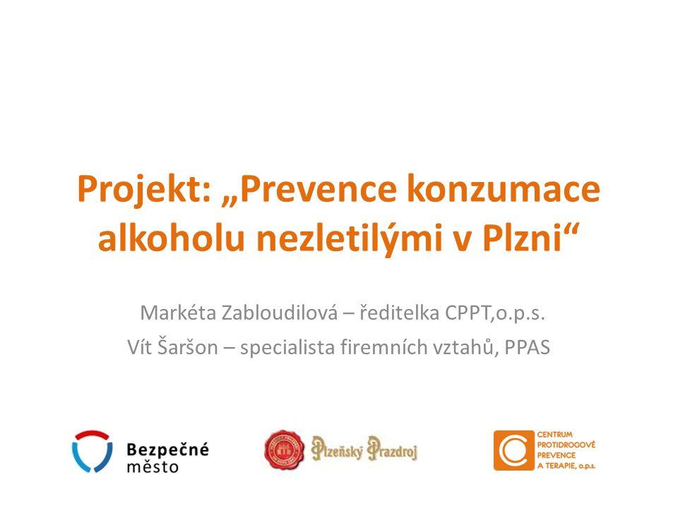 """Projekt: """"Prevence konzumace alkoholu nezletilými v Plzni"""